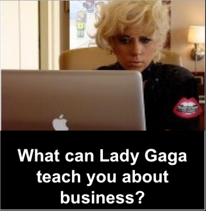 Lady Gaga, Strategy, Business
