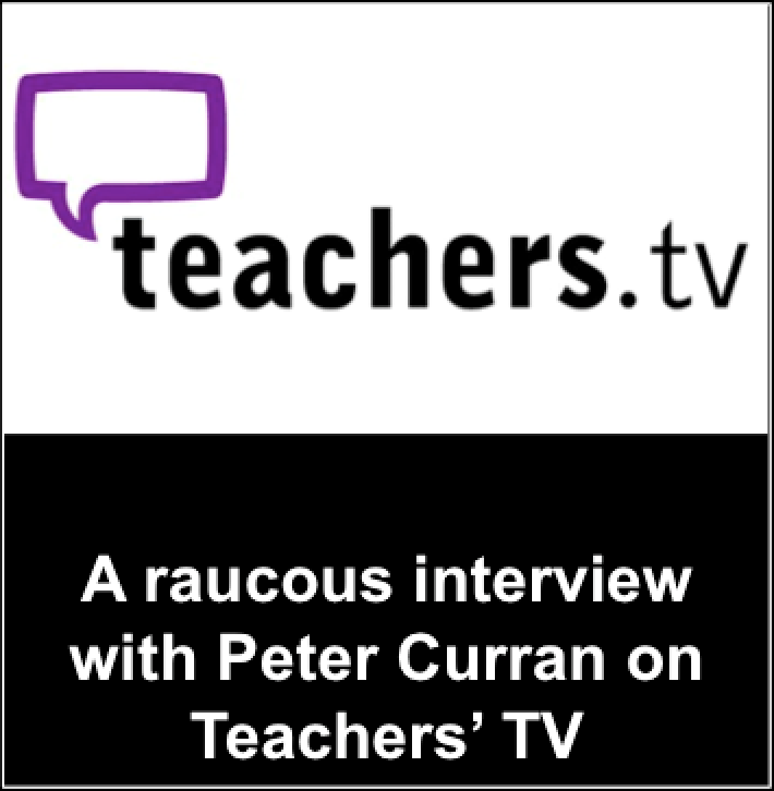 Teachers TV, interview, Peter Curran